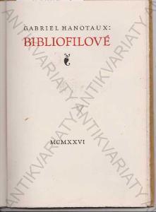 Bibliofilové G. Hanotaux Josef Hodek- sign. 1926