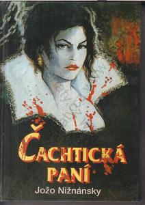 Čachtická paní Jožo Nižnánsky 1996