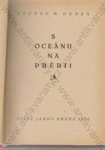 S oceánu na prérii George W.Ogden 1930 Sfinx Janda