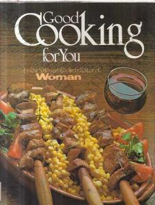 Good Cooking for You Ruth Morgan kuchařka 1979