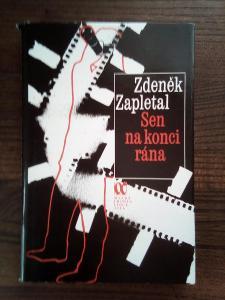 Sen na konci rána Zdeněk Zapletal