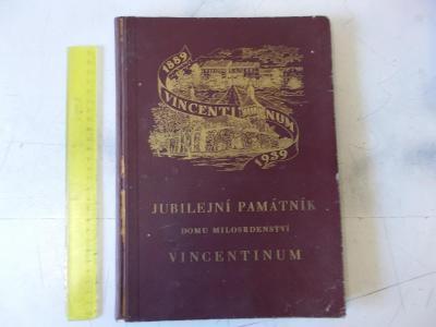 Unikátní kniha Vincentinum charita postižení invalidé Prezident Hácha