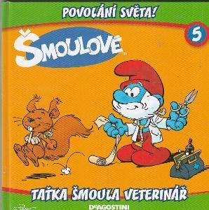 Šmoulové (5) - Taťka Šmoula veterinář (Povolání světa)