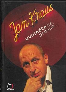 Jan Kraus - Uvolněte se prosím...