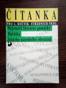 Čítanka pro 1. ročník SŠ nejstarší literární památky, ...