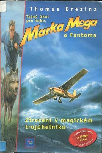Ztraceni v magickém trojuhelníku - Thomas Brezina - 2000 - Knihy
