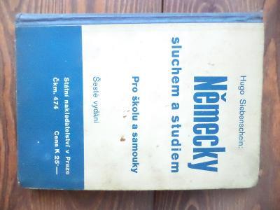 Německy sluchem a studiem - Pro školu a samouky - Hugo Siebenschein