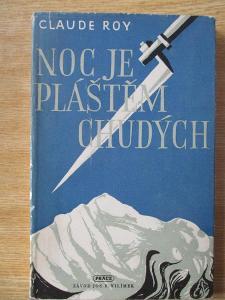 Roy Claude - Noc je pláštěm chudých  (1. vydání 1948)