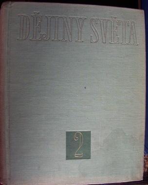 Dějiny světa. 2. díl, vyd. 1959 - Ostatní