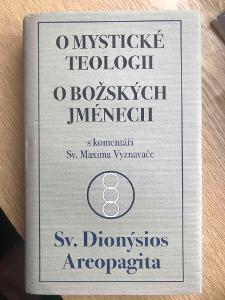 O mystické teologii O božských jménech - Dionysios Areopagita