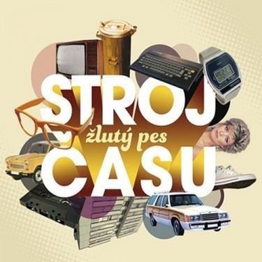ŽLUTÝ PES - Stroj času-vinyl