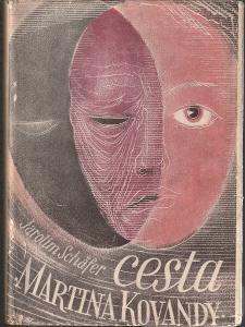 Jarolím Schäfer: Cesta Martina Kovandy, 1948