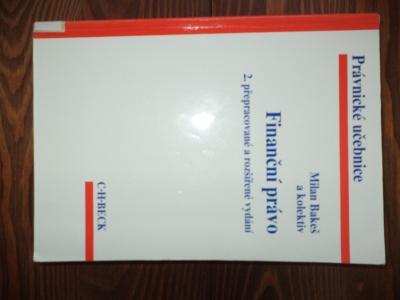 Finanční právo - Milan Bakeš a kolektiv 2. vydání