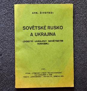 A. Životko =Sovětské Rusko a Ukrajina= 1933/S-125