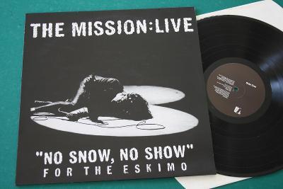 MISSION - No snow, no show - špič.st. - UK 1993 - VZÁCNOST & KRÁSA!!!