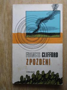 Clifford Francis  - Zpoždění (1. vydání)