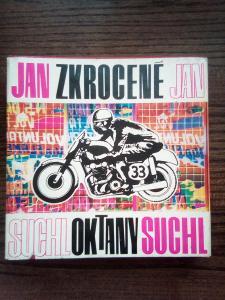 Zkrocené oktany Jan Suchl