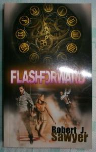 Robert J. Sawyer: Flashforward