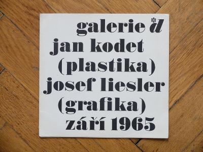 KODET JAN PLASTIKA LIESLER JOSEF GRAFIKA ZÁŘÍ 1965 GALERIE *d