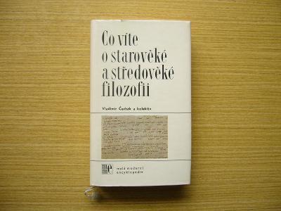 Vl. Čechák a kol. - Co víte o starověké a středověké filozofii | 1983