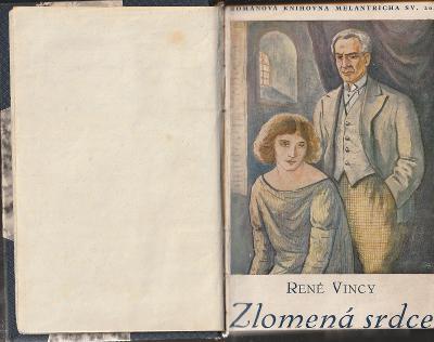 René Vincy: Zlomená srdce, 1927, velmi pěkný stav!