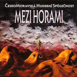 Čechomor  - Mezi Horami (nerozbaleno)