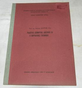 POUŽITIE JEDNOTIEK SÚSTAVY SI V DOPRAVNEJ TECHNIKE Szuttor 1977