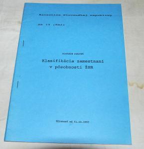 ŽSR SR73(Sei) KLASIFIKÁCIA ZAMESTNANÍ V PÔSOBNOSTI ŽSR 1995 ČSD VLAK