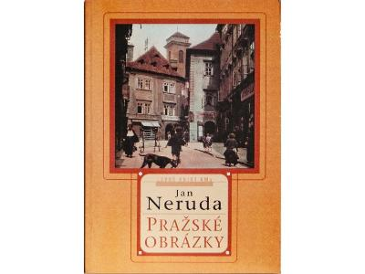 Pražské obrázky - Jan Neruda