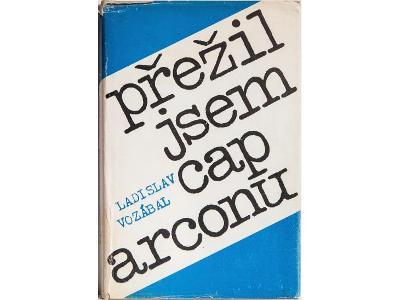 Přežil jsem Cap Arconu /koncentrační tábor/Vozábal