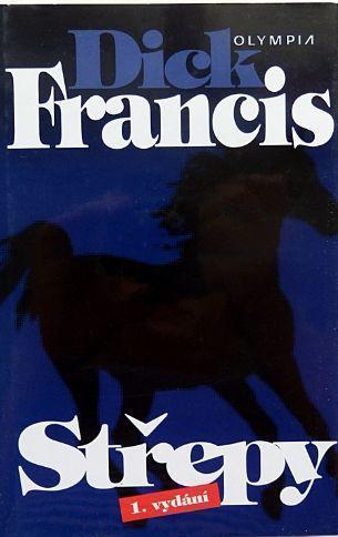 Dick Francis Střepy