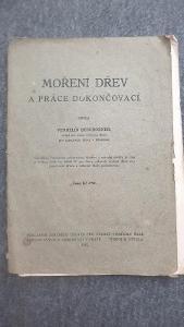 Moření dřev a práce dokončovací 1922
