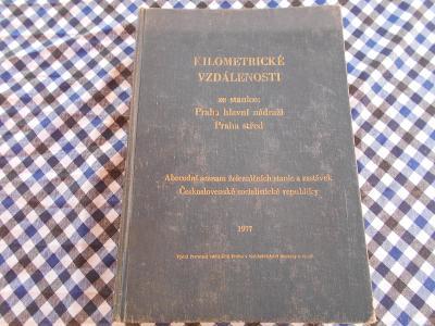 KILOMETRICKÉ VZDÁLENOSTI ZE STANICE PRAHA HL. N. ROK 1977