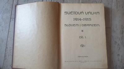 Světová válka 1914-1915 slovem i obrazem 1919
