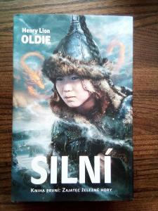 Henry Lion Oldie Silní kniha první: Zajatec železné hory