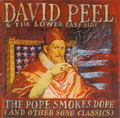 CD DAVID PEEL - POPE SMOKES DOPE / GLOBUS CZ / zape�etěné