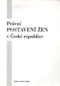 Právní postavení žen v ČR - Gender Studies 1998