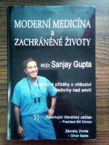 Moderní medicína a zachráněné životy MUDr. Sanjay Gupta
