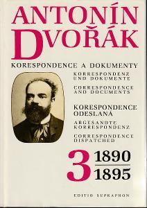 Antonín Dvořák - korespondence a dokumenty - kritické vydání. Sv. 3