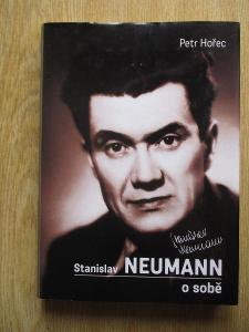 Hořec Petr - Stanislav Neumann o sobě