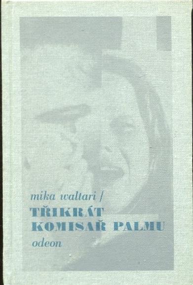 Třikrát komisař Palmu - Mika Waltari - 1989
