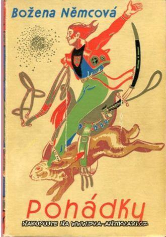 Božena Němcová Pohádky 1932 ilustrace Josef Vodrážka