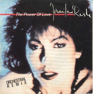 """JENNIFER RUSH - The Power Of Love (Orchestral Remix) (7""""singl)´1984"""