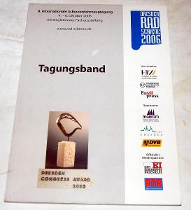 DRESDEN RADSCHIENE 2006 SCHIENEFAHRZEUGTAGUNG sbírka přednášek VLAK