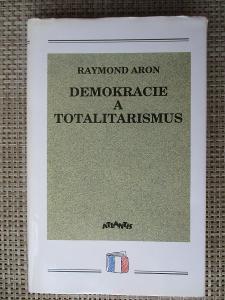 Aron Raymond - Demokracie a totalitarismus
