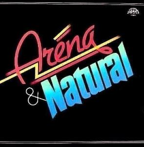 LP- ARÉNA a NATURAL -Aréna & Natural JAKO NOVÉ