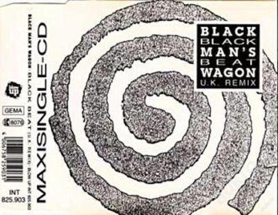 Black Man's Wagon -Black Beat´91 (Maxi Singl) RARE