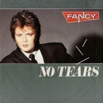 """FANCY - No Tears (7""""singl) TOP HIT´1989"""