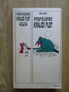Upfield A .W. - Králíčí plot (1. vydání)