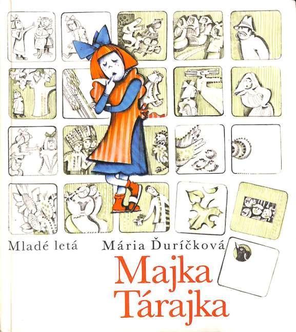 Majka Tárajka / Maria Ďuríčková (dětská, slovensky) - Knihy